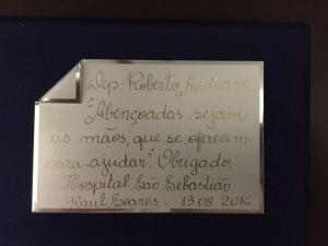 Na ocasião, o deputado Roberto Andrade foi homenageado com uma placa de agradecimento